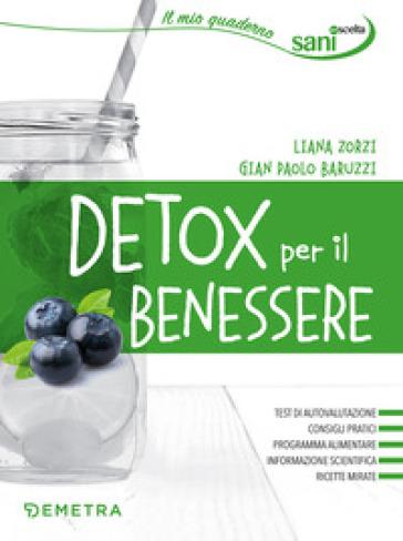 Detox per il benessere - Liana Zorzi | Rochesterscifianimecon.com