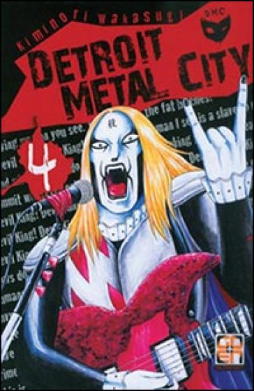 Detroit metal city. 4. - Kiminori Wakasugi | Rochesterscifianimecon.com