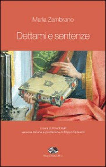 Dettami e sentenze - Maria Zambrano |