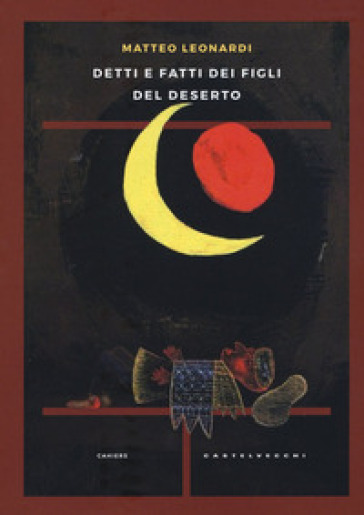 Detti e fatti dei figli del deserto - Matteo Leonardi   Kritjur.org