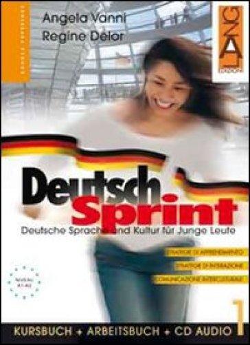 Deutsch Sprint. Kursbuch-Arbeitsbuch. Per il biennio delle Scuole superiori. Con CD Audio. 2. - Angela Vanni | Kritjur.org