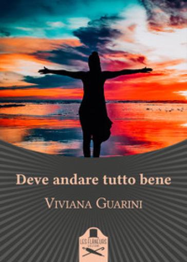 Deve andare tutto bene - Viviana Guarini  
