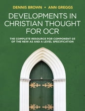 Developments in Christian Thought for OCR