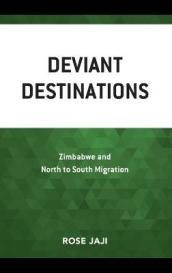 Deviant Destinations