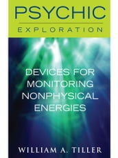 Devices for Monitoring Nonphysical Energies