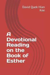 A Devotional Reading on the Book of Esther