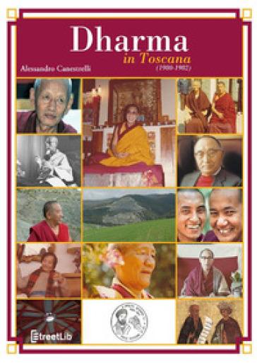 Dharma in Toscana (1980-1982) - Alessandro Canestrelli | Ericsfund.org
