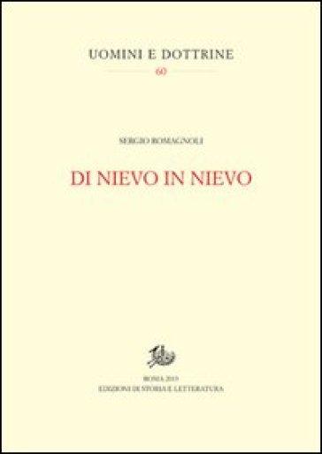 Di Nievo in Nievo - Sergio Romagnoli | Thecosgala.com
