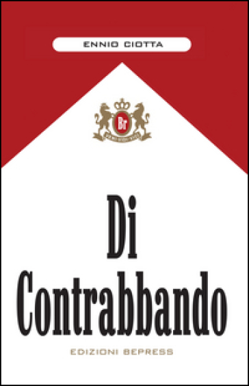 Di contrabbando - Ennio Ciotta |