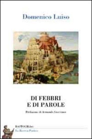 Di febbri e di parole - Domenico Luiso | Kritjur.org