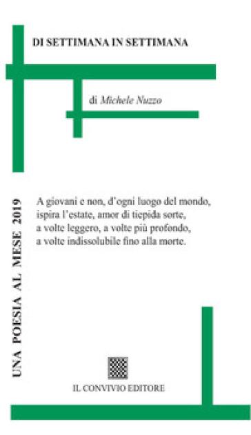 Di settimana in settimana - Michele Nuzzo | Ericsfund.org