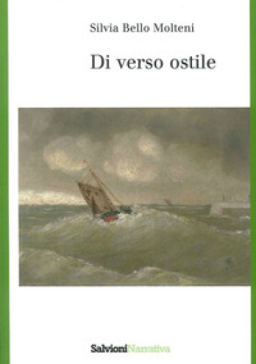 Di verso ostile - Silvia Bello Molteni | Kritjur.org