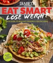 Diabetic Living Eat Smart, Lose Weight