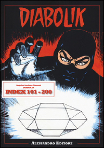 Diabolik. Index 101-200 - Angela Giussani   Rochesterscifianimecon.com