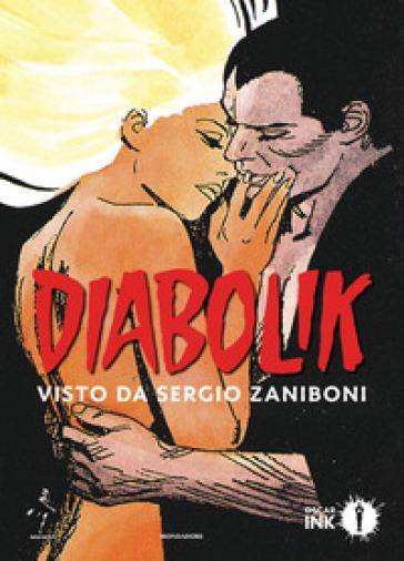 Diabolik. Visto da Sergio Zaniboni - Sergio Zaniboni | Jonathanterrington.com