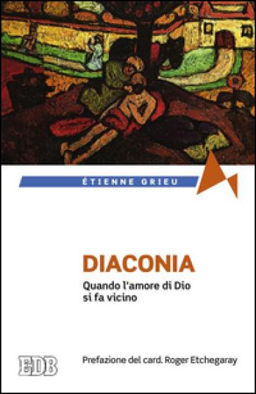 Diaconia quando l 39 amore di dio si fa vicino etienne for Quando si pianta l aglio