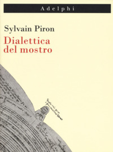Dialettica del mostro - Sylvain Piron pdf epub