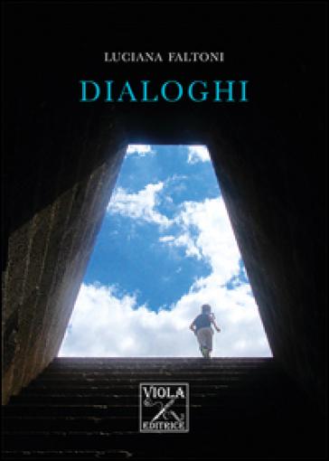 Dialoghi - Luciana Faltoni  