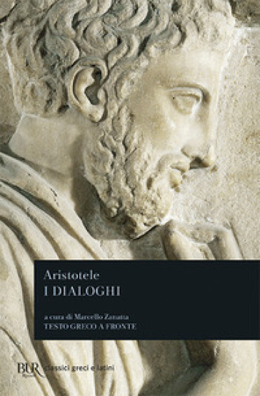 Dialoghi. Testo greco a fronte - Aristotele |