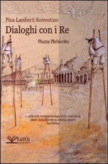 Dialoghi con i re - Pina Lamberti Sorrentino pdf epub