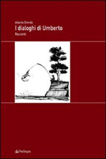 Dialoghi di Umberto (I) - Alberto Stimolo  