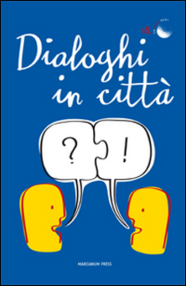 Dialoghi in città
