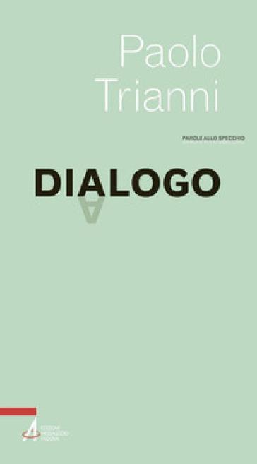 Dialogo - Paolo Trianni |