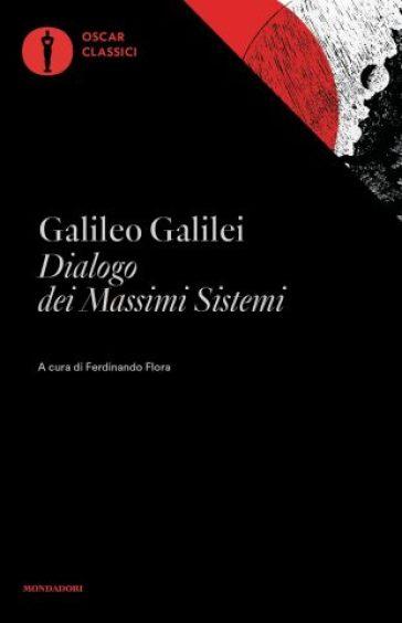 Dialogo dei massimi sistemi - Galileo Galilei pdf epub