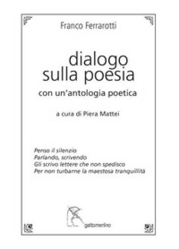 Dialogo sulla poesia. Con un'antologia poetica - Franco Ferrarotti   Jonathanterrington.com