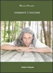 Diamante e ruggine