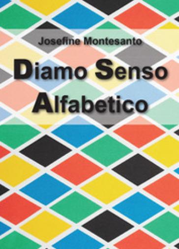 Diamo senso alfabetico - Josefine Montesanto   Jonathanterrington.com