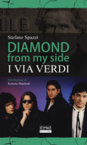 Diamond from my side. I Via Verdi