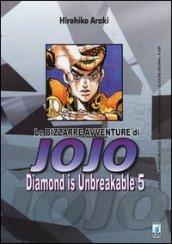 Diamond is unbreakable. Le bizzarre avventure di Jojo. 5.