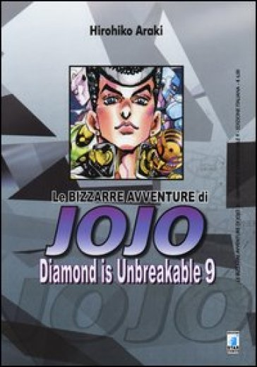 Diamond is unbreakable. Le bizzarre avventure di Jojo. 9.