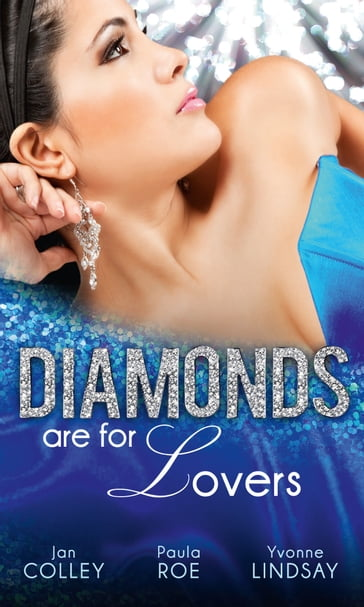 Diamonds Are For Lovers: Satin & a Scandalous Affair (Diamonds Down Under, Book 4) / Boardrooms & a Billionaire Heir (Diamonds Down Under, Book 5) / Jealousy & a Jewelled Proposition (Diamonds Down Under, Book 6)