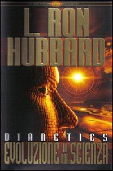 Dianetics. Evoluzione di una scienza. Audiolibro. 3 CD Audio - L. Ron Hubbard |