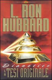 Dianetics. La tesi originale. Audiolibro. 5 CD Audio