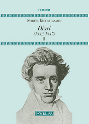 Diari (1842-1847). 2. - Søren Kierkegaard   Ericsfund.org