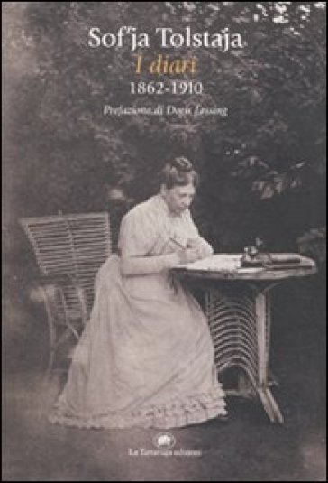 Diari 1862-1910 (I) - Sof'ja Tolstaja | Rochesterscifianimecon.com