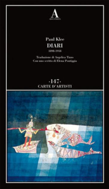 Diari (1898-1918) - Paul Klee   Rochesterscifianimecon.com