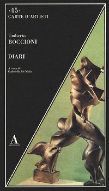 Diari - Umberto Boccioni | Rochesterscifianimecon.com