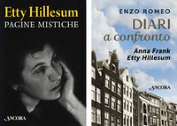 Diari a confronto. Anna Frank, Etty Hillesum - Enzo Romeo |