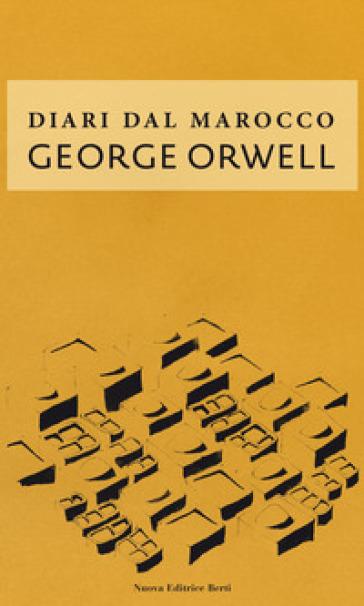 Diari dal Marocco - George Orwell - Libro - Mondadori Store