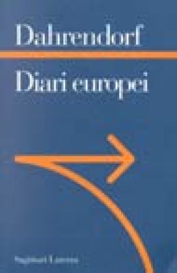 Diari europei - Ralf Dahrendorf | Thecosgala.com