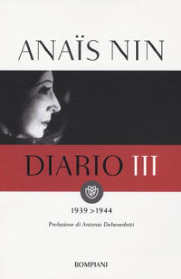Diario. 3.1939-1944 - Anais Nin | Thecosgala.com