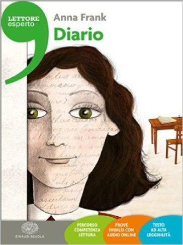 Diario. Ediz. ad alta leggibilità. Con espansione online - Anne Frank  
