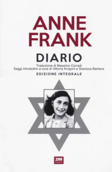 Diario. Ediz. integrale - Anne Frank  