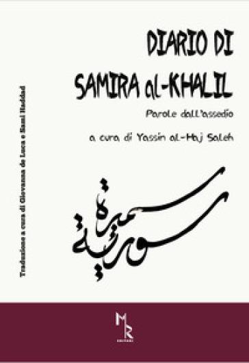 Diario di Samira al-Khalil. Parole dall'assedio - Samira Al-Khalil | Thecosgala.com