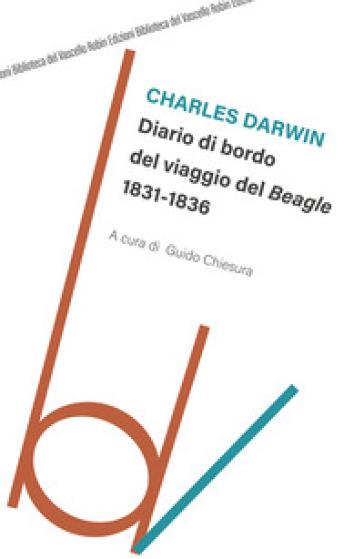 Diario di bordo del viaggio del Beagle - Charles Darwin  