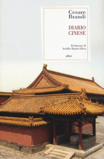 Diario cinese - Cesare Brandi | Thecosgala.com